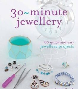 30 Minute Jewellery by Beverly McCullough
