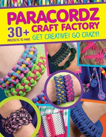 Paracordz - 30 plus Projects to Make