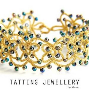 Tatting Jewellery by Lyn Morton