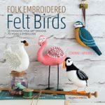 Folk Embroidered Felt Birds by Corinne Lapierre