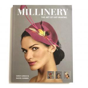 Millinery The Art Of Hat Making book