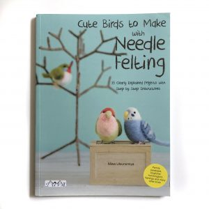 Cute Birds to Make with Needle Felting book