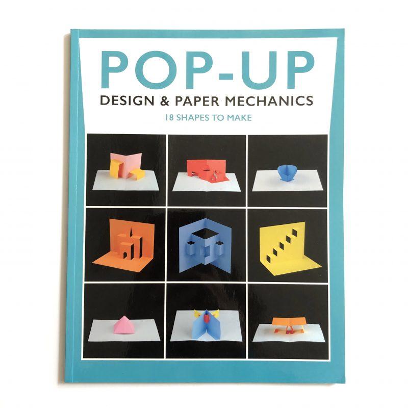 Pop-Up Design and Paper Mechanics Book