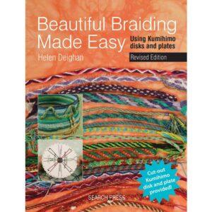 Beautiful Braiding Made Easy by Helen Deighan