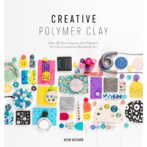 Creative Polymer Clay by Hiedi Helyard