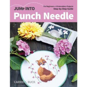 Jump into Punch Needle by Carrie J Buck