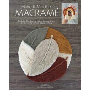 Make It Modern Macrame by Mia Boyle